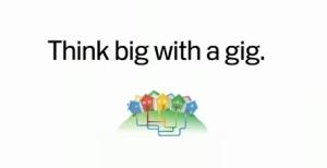 Think big with a gig.